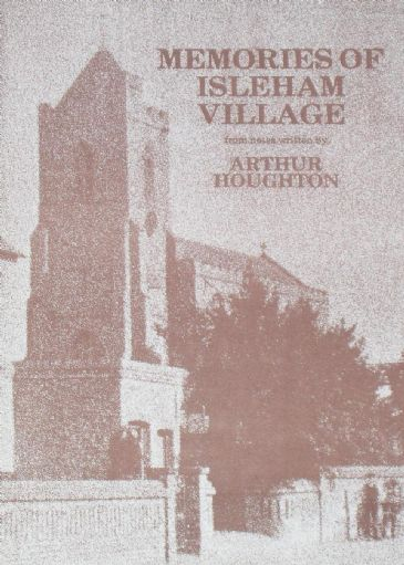 Memories of Isleham Village, by Arthur Houghton